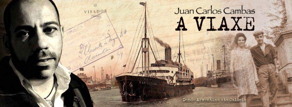 Juan Carlos Cambas y A Viaxe