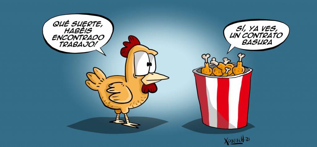 Contrato basura pollo humor chistes memes de empleo precario Xosevich 21